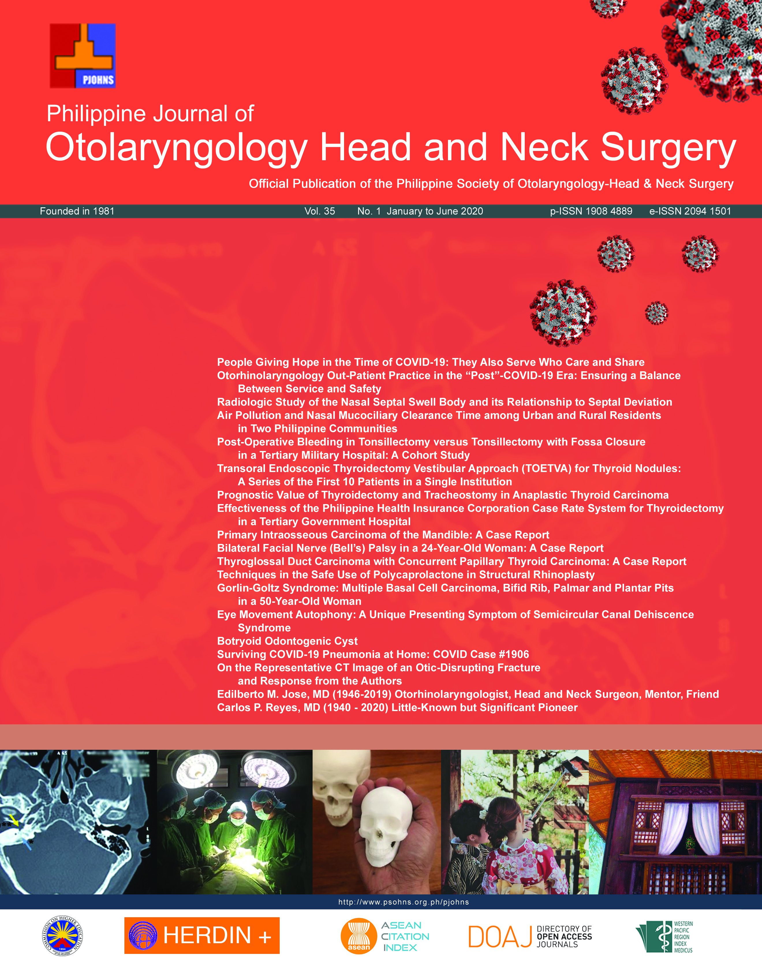 View Vol. 35 No. 1 (2020): Philippine Journal of Otolaryngology Head and Neck Surgery